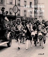 Les femmes en France de 1880 à nos jours