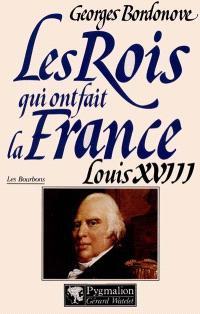 Louis XVIII le Désiré, 1814-1824