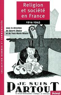 Religion et société en France, 1914-1945