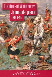 Journal de guerre : 1813-1815