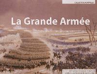 La Grande Armée : à travers les collections du Service historique de la défense