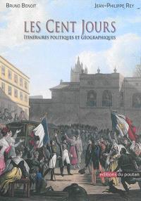 Les Cent-Jours : itinéraires politiques et géographiques