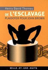 De l'esclavage : plaidoyer pour John Brown