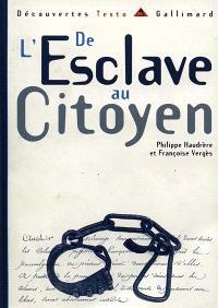 De l'esclave au citoyen