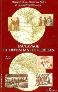 Esclavage et dépendances serviles : histoire comparée