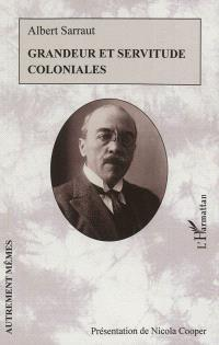 Grandeur et servitude coloniales