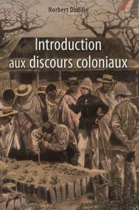 Introduction aux discours coloniaux
