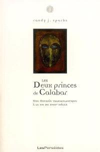 Les deux princes du Calabar : une odysse transatlantique à la fin du XVIIIe siècle