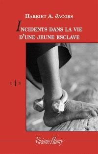 Incidents dans la vie d'une jeune esclave