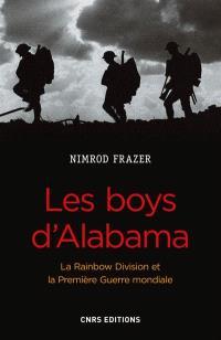 Les boys d'Alabama : la Rainbow Division et la Première Guerre mondiale