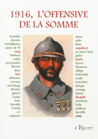1916, l'offensive de la Somme