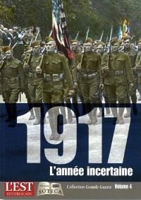 1917, l'année incertaine