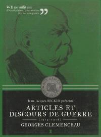 Articles et discours de guerre, 1914-1918