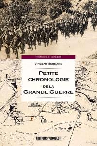 Petite chronologie de la Grande Guerre