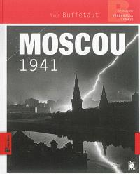 Moscou 1941 : opérations Barbarossa Typhon