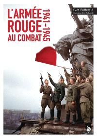 L'armée rouge au combat : 1941-1945