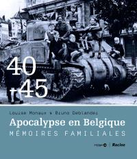Apocalypse en Belgique : 40-45, Mémoires familiales