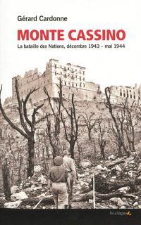 Monte Cassino : la bataille des Nations, décembre 1943-mai 1944