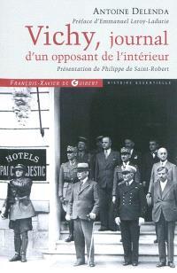 Vichy, journal d'un opposant de l'intérieur
