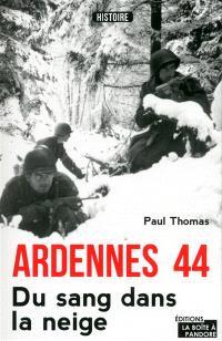 Ardennes 44 : du sang dans la neige