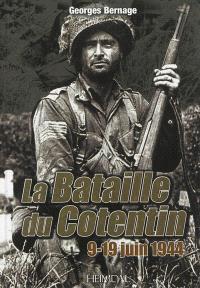 La bataille du Cotentin : 9-19 juin 1944
