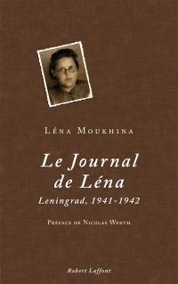 Le journal de Léna : Leningrad, 1941-1942