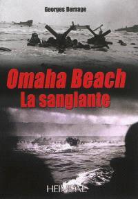 Omaha Beach : la sanglante