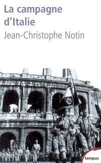 La campagne d'Italie : 1943-1945 : les victoires oubliées de la France