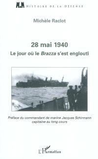 28 mai 1940 : le jour où le Brazza s'est englouti