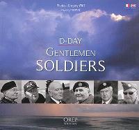 D-Day, gentlemen soldiers