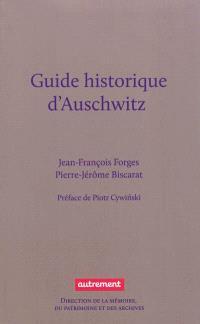Guide historique d'Auschwitz : et des traces juives de Cracovie