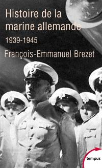 Histoire de la marine allemande : 1939-1945