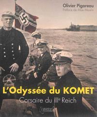 L'odyssée du Komet : corsaire du IIIe Reich
