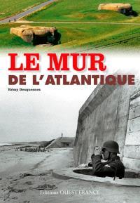Le mur de l'Atlantique en France