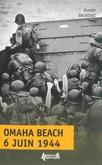 Omaha Beach, Jour J : 6 juin 1944 : le débarquement en Normandie