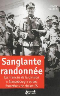 Sanglante randonnée : les Français de la division Brandebourg et des formations de chasse SS