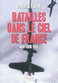 Batailles dans le ciel de France : mai-juin 1940