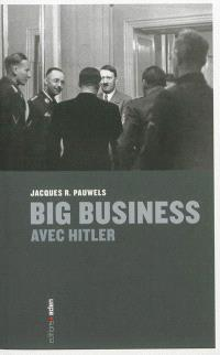 Big business avec Hitler