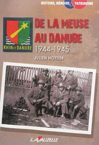 De la Meuse au Danube : 1944-1945