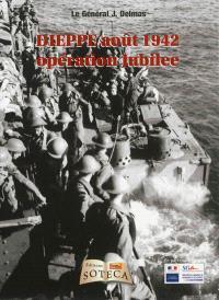 Dieppe, août 1942 : opération Jubilee