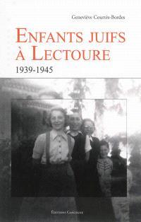 Enfants juifs à Lectoure : 1939-1945