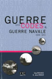 Guerre des codes et guerre navale : 1939-1945