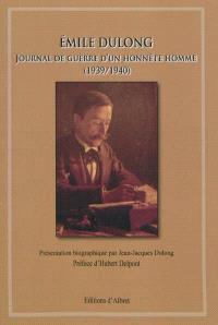 Journal de guerre d'un honnête homme (1939-1940)