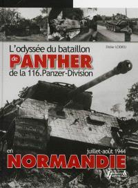 L'odyssée du bataillon de Panther de la 116 Panzer-division en Normandie : juillet-août 1944