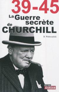 La guerre secrète de Churchill