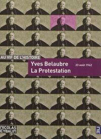 La protestation : 23 août 1942