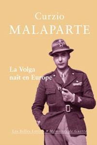 La Volga naît en Europe : reportage de guerre sur le front russe, 1941-1942