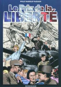 Le prix de la liberté