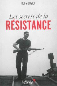 Les secrets de la Résistance