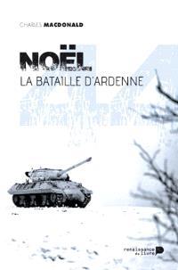 Noël 44, la bataille d'Ardenne